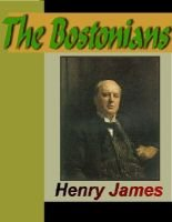The Bostonians (Electronic book text): Henry James