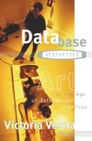 Database Aesthetics - Art in the Age of Information Overflow (Paperback): Victoria Vesna