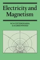 Electricity and Magnetism (Hardcover, New): W. N. Cottingham, D. A Greenwood