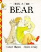 This Is the Bear (Paperback, Reissue): Sarah Hayes
