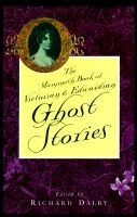 The Mammoth Book of Victorian and Edwardian Ghost Stories (Paperback, 1st Carroll & Graf ed): Richard Dalby