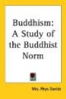 Buddhism - A Study of the Buddhist Norm (Paperback): Mrs Rhys Davids
