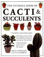 Ultimate Cacti Succulents (Hardcover):