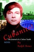 Cubanito! (Paperback): Ralph Rewes