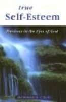 True Self-Esteem - Precious in the Eyes of God (Paperback, 1st U.S. ed): Jim McManus