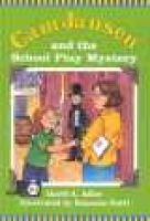 CAM Jansen: The School Play Mystery #21 (Hardcover, Library binding): David A Adler