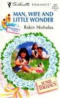 Man, Wife and Little Wonder (Paperback): Robin Nicholas