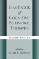 Handbook of Cognitive-Behavioral Therapies (Hardcover, 2nd edition): Keith S. Dobson