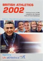 British Athletics 2002 - Statistical Review of 2001 (Paperback, New edition): National Union of Track Statisticians