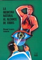 La Medicina Natural Al Alcance de Todos (English, Spanish, Paperback): Manuel Lezaeta Acharan