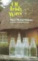 Of Irish Ways (Paperback): Mary Murrary DeLaney, Mary M Delany