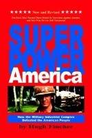 Superpower America (Paperback): Hugh Fincher