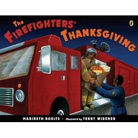 The Firefighters' Thanksgiving (Paperback): Maribeth Boelts
