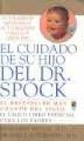 El Cuidado de Su Hijo del Dr. Spock (Spanish, Paperback, 6th illustrated edition): Benjamin Spock, Michael B. Rothenberg