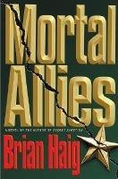 Mortal Allies (Electronic book text): Brian Haig