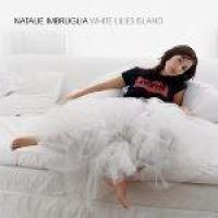 Imbruglia Natalie - White Lillies Island (CD, Imported): Imbruglia Natalie