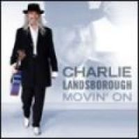 Charlie Landsborough - Movin On (CD): Charlie Landsborough