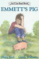Emmetts Pig - Recolorized (Hardcover): Mary Stolz, Garth Williams, Rosemary Wells