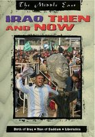 Iraq Then and Now (Hardcover, Library binding): Dr John King