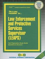 Law Enforcement and Protective Services Supervisor (LEAPS) (Paperback, illustrated edition): National Learning Corporation