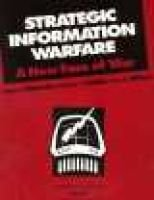 Strategic Information Warfare - A New Face of War (Paperback, illustrated edition): R.C. Molander