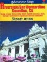 Riverside & San Bernardino Counties, CA St. Atlas (Spiral bound): American Map Corporation