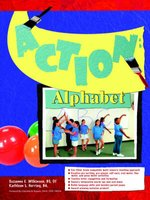 Action Alphabet (Paperback): Suzanne E. Wilkinson, Kathleen L. Herring