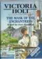 The Mask of the Enchantress - Complete & Unabridged (Audio cassette): Victoria Holt