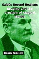 Galdss Beyond Realism - Reading and the Creation of Magical Worlds (Paperback): Timothy McGovern