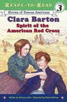 Clara Barton - spirit of the American Red Cross (Hardcover, Library binding): Patricia Lakin