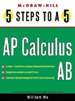 5 Steps to a 5 AP Calculus AB (Electronic book text): William Ma, Grace Freedson