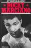 Rocky Marciano (Paperback, New ed): Everett M. Skehan
