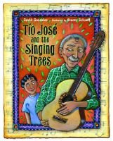 Tio Jose and the Singing Trees (Hardcover, illustrated edition): David Gonzalez