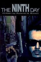 The Ninth Day (Paperback): Roland N. Brown