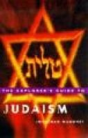 The Explorer's Guide to Judaism (Paperback): Jonathan Magonet