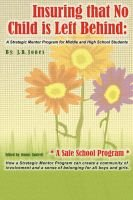 Insuring That No Child Is Left Behind - A Strategic Mentor Program for Middle and High School Students (Paperback): JD Jones