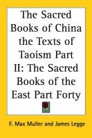 The Sacred Books of China the Texts of Taoism Part II - The Sacred Books of the East Part Forty (Paperback): F. Max Muller