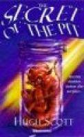 The Secret of the Pit (Paperback): Hugh Scott