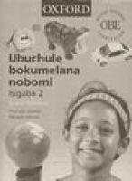 Ubuchule Bokumelana Nobomi - Gr 2: Workbook (Paperback): K. Knowles, P. Sotashe, M. Jokweni