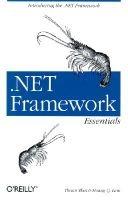 NET Framework Essentials (Paperback, lst ed): Thuan L. Thai, Hoang Q. Lam
