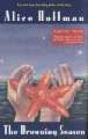 The Drowning Season (Paperback, Berkley trade pbk. ed): Alice Hoffman
