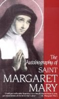 The Autobiography of St. Margaret Mary Alacoque (Paperback, New ed): Margaret M. Alacoque