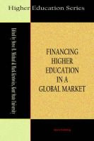 Financing Higher Education in a Global Market (Paperback, illustrated edition): Steve O Michael, Mark Kretovics