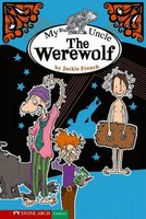 My Uncle the Werewolf (Hardcover): Jackie French
