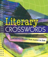 Literary Crosswords - 50 All-new Puzzles from Austen to Zola (Paperback): Matt Gaffney