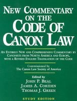 New Commentary on the Code of Canon Law - Study Edition (Paperback, Study ed.): John P. Beal, James A. Coriden, Thomas J Green