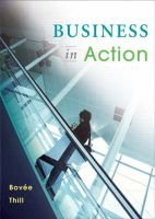 Business in Action (Paperback, 3 Revised Ed Of Us Ed): Courtland L Bovee