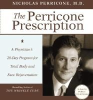 The Perricone Prescription - A Physician's 28-Day Program for Total Body and Face Rejuvenation (Abridged, Audio cassette,...