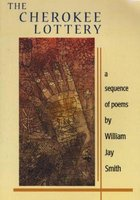 The Cherokee Lottery - A Sequence of Poems (Paperback): William Jay Smith