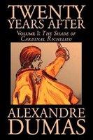 Twenty Years After, Vol. I (Paperback): Alexandre Dumas